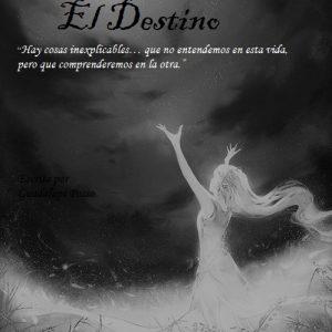 El Destino: Un Sueño de Amor
