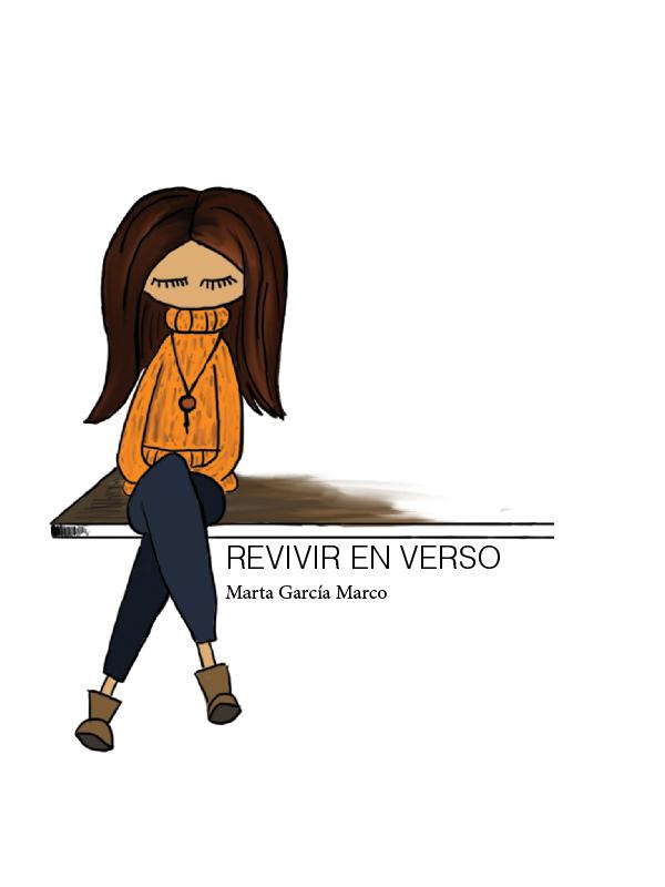 Resultat d'imatges de Revivir en verso de Marta Garcia Marco